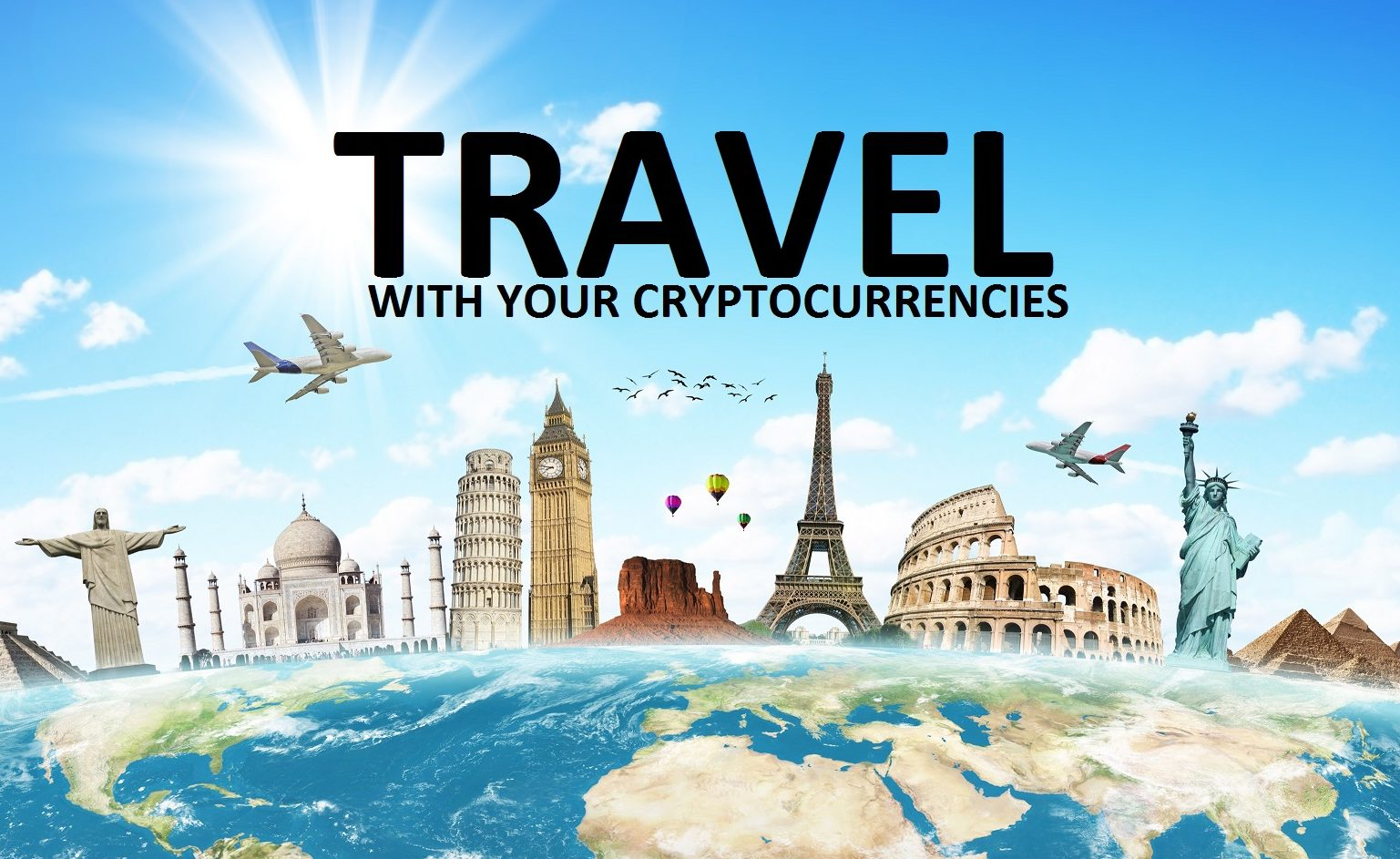 Where can i travel with my cryptocurrencies